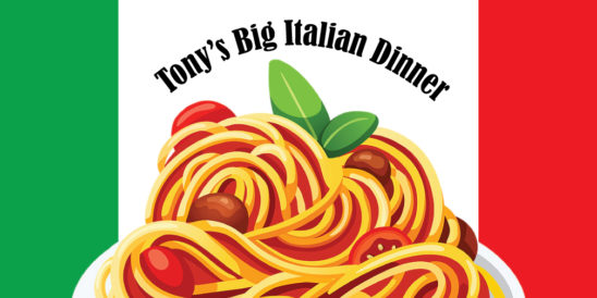 Tony's Big Italian Spaghetti Dinner
