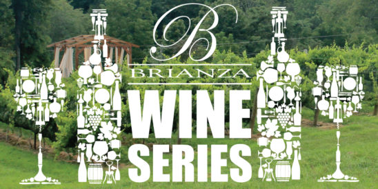 Brianza Wine Series: Wine Styles, Sweet vs. Dry