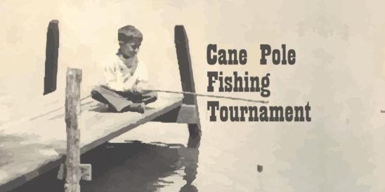 Cane Pole Fishing Tournament